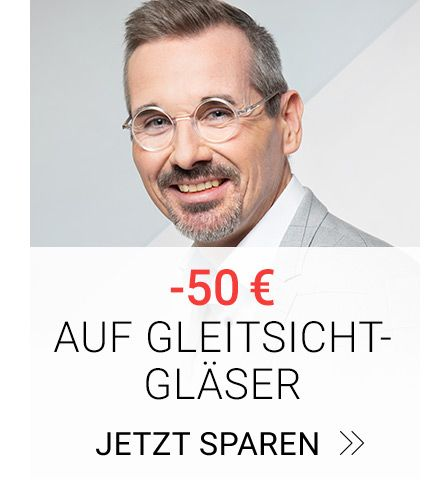 50 € Rabatt auf Gleitsichtbrillen